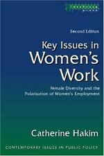 Contemporary Issues in Public Policy: Key Issues in Women's Work : Female...