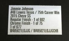 BOX LABEL FOR: 2015 Jimmie Johnson Texas & 75th Race Win Regular & Chrome car