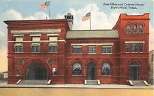 Texas postcard Brownsville Post Office and Custom House ca 1916