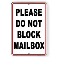 Do Not Block Mailbox Heavy Duty Metal Sign no parking warning stop towed car