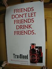 Tru Blood Poster 2 Sided Friends Don't Let Friends Drink Friends Suck On This