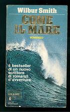 SMITH WILBUR COME IL MARE MONDADORI 1982 OSCAR 1464 PRIMA EDIZIONE