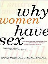 Why Women Have Sex: Understanding Sexual Motivations---From Adventure to Revenge