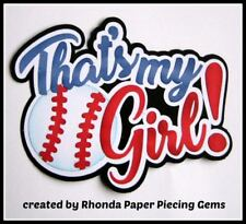 That'S My Girl Baseball sport title paper piecing Premade Scrapbook Page Rhonda