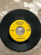 45 RPM - THE DAVE CLARK FIVE - BECAUSE
