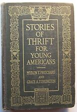 STORIES OF THRIFT FOR YOUNG AMERICANS M. T. Pritchard and G. A. Turkington HC -R