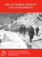 WW II - Vietnam 1st Marine Division Guadalcanal Okinawa Chosin Reservior Book
