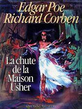 RARE EO EDGAR ALLAN POE + RICHARD CORBEN : LA CHUTE DE LA MAISON USHER + 2 BD