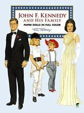 John F. Kennedy and His Family Paper Dolls in Full Color Tom Tierney Dover