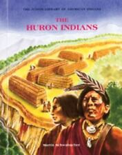 The Huron Indians by Martin Schwabacher