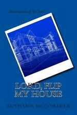 Let This Same Mind Be in You- Kingdom: Lord, Flip My House by Ruth Ann...