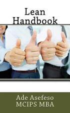 Lean: Lean Handbook by Ade Asefeso MCIPS MBA (2014, Paperback)