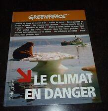 Greenpeace - Le climat en danger - Delagrave
