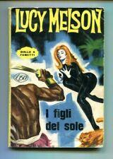 LUCY MELSON I FIGLI DEL SOLE Giallo a Fumetti N.6 Ottobre 1965 Fumetto