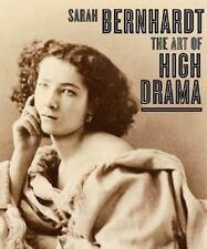 Sarah Bernhardt: The Art of High Drama (Jewish Museum) Ockman, Carol, The Jewis