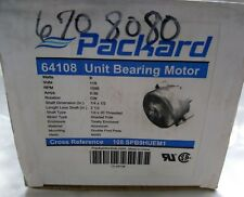 "PACKARD 64108 UNIT BEARING FAN MOTOR 9 WATTS 115 VOLTS 1550 RPM  1/4"" Shaft"