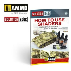 MIG AMMO 6524 HOW TO USE MIG AMMO SHADERS FOR WEATHERING EFFECTS GUIDE BOOK