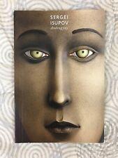 Androgyny SERGEI ISUPOV Art Catalogue 2009 Mesa Arts Center