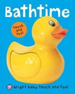 Bright Baby Touch and Feel Bathtime, Roger Priddy, Very Good Book