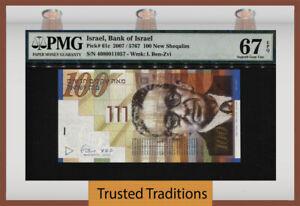 TT PK 61c 2007 ISRAEL BANK OF ISRAEL 100 NEW SHEQALIM PMG 67 EPQ SUPERB GEM UNC!