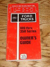 Original 1981 Ford Truck F-Series Owners Operators Manual F100 F150 F250 F350 81