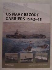 Osprey New Vanguard 251 - US Navy Escort Carriers 1942–45