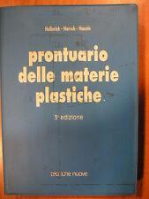 Hellerich Harsch Haenle PRONTUARIO DELLE MATERIE PLASTICHE Tecniche Nuove 1990