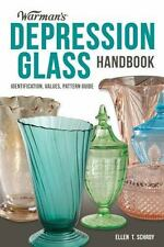 Warman&#39s: Warman's Depression Glass Handbook : Identification, Values,...