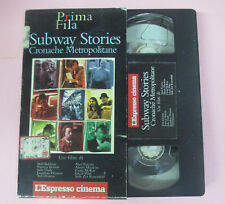 VHS film SUBWAY STORIES Cronache metropolitane L'ESPRESSO CINEMA (F165*) no dvd