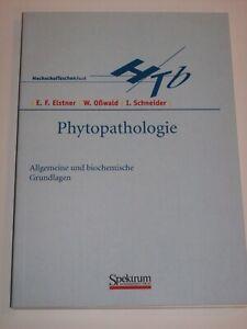 Elstner: Phytopathologie. Allgemeine und biochemische Grundlagen (Spektrum)