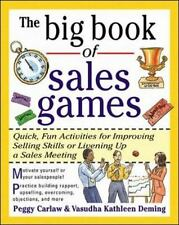 The Big Book of Sales Games: Quick, Fun Activities for Improving Selling Skills