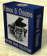 PIANOS & ORGANS History, Construction, Tuning 27 VINTAGE BOOKS on CD Piano