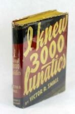 Mental Health Institutions in US South 1st Ed I Knew 3000 Lunatics Victor Small