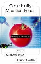 Contemporary Issues: Genetically Modified Foods : Debating Biotechnology...