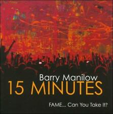 15 Minutes (FAME... Can You Take It?) by Barry Manilow (CD, Jun-2011,...