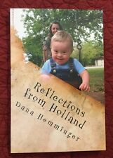 Reflections Holland A New Mother's Journey DANA HEMMINGER Down Syndrome Signed