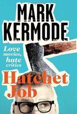 Hatchet Job: Love Movies, Hate Critics, 1447230515, New Book