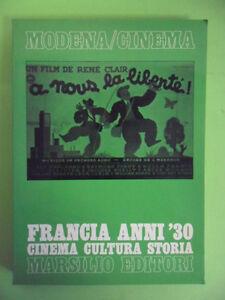 DOGLIANI-GRIGNAFFINI*FRANCIA ANNI '30 CINEMA CULTURA STORIA - MARSILIO 1°ED.1982