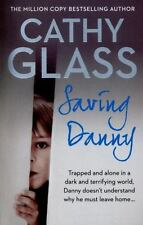 Saving Danny by Cathy Glass Autism Foster parenting