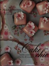 CAKE CHIC  PORSCHEN PEGGY QUADRILLE PUBLISHING 2009