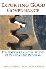 Exporting Good Governance: Temptations and Challenges in Canada's Aid Program (