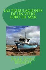 LAS TRIBULACIONES de un VIEJO LOBO de MAR (Novelas Adolescentes) : Novelas...