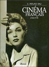 L'ATLAS DU CINEMA FRANCAIS - L'ÂGE D'OR