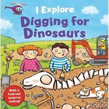 I Explore Digging for Dinosaurs by Dr. Mike Goldsmith (Board book) New