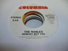 HEAR! Modern Soul Disco Promo 45 THE NOBLES Nobody But You on Columbia (Promo)