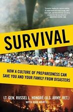 Survival : How a Culture of Preparedness Can Save You and Your Family from...