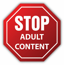 "Adult Content Stop Warning Sign Car Bumper Sticker Decal 5"" x 5"""