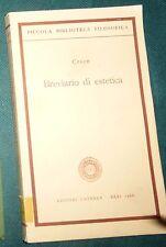 BENEDETTO CROCE BREVIARIO DI ESTETICA LATERZA 1966