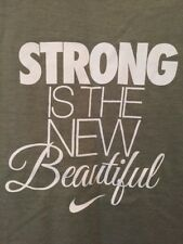 Ladies Nike Strong Is The New Beautiful T Shirt Green XS Slim Women's Fitness
