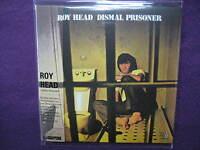 ROY HEAD / DISMAL PRISONER MINI LP CD NEW
